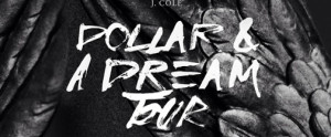 attend-j-coles-a-dollar-a-dream-tour-for-one-dollar