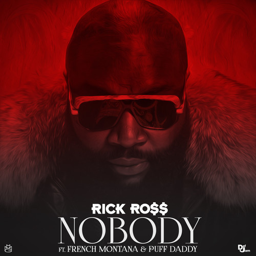 rick-ross-ft-puff-daddy-french-montana-nobody