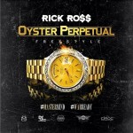 rick ross oyster perpetual freestyle 2014