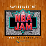 sayitainttone-nba-jam