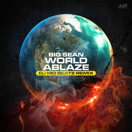 big-sean-world-ablaze-dj-mo-beatz-remix