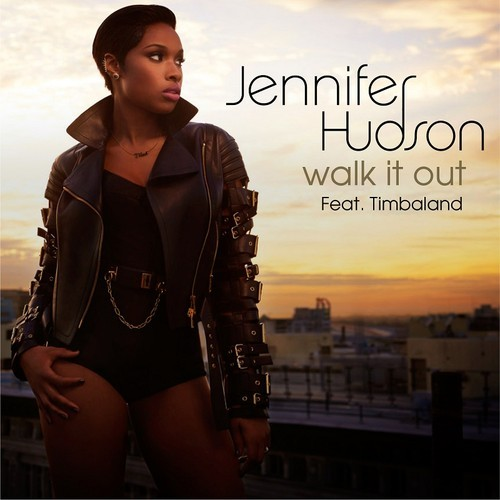 "Jennifer Hudson ft. Timbaland – ""Walk It Out"""