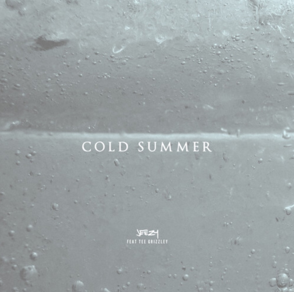 "Jeezy ft. Tee Grizzley – ""Cold Summer"""